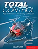 Total Control:High Performance Street Riding Techniques, 2nd Edition