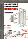 Architectural and Building Trades Dictionary, Putnam, R. E. and Carlson, G. E., 0826904025