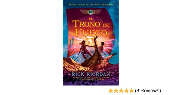 Amazon.com: El trono de fuego (Spanish Edition) eBook: Rick Riordan: Kindle Store
