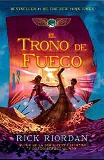 El trono de fuego (Spanish Edition)