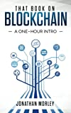 img - for That Book on Blockchain: A One-Hour Intro book / textbook / text book