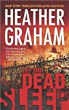 Let the Dead Sleep, Heather Graham, 0778316017