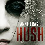 Hush | Anne Frasier