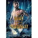The Duke and the Deadbeat