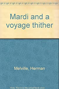 Hardcover Mardi and a voyage thither Book