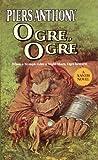 Ogre, Ogre (Xanth Book 5)