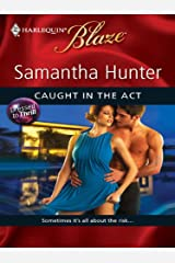 Caught in the Act (Dressed to Thrill) Kindle Edition