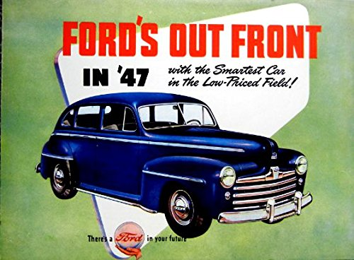 - A MUST FOR OWNERS & RESTORERS - THE 1947 FORD PASSENGER CAR DEALERSHIP SALES BROCHURE - ADVERTISMENT Includes Sedan Coupe, Fordor Sedan, Tudor Sedan Business Coupe, Club Coupe, The Sportman, Convertible, Station Wagon - 47