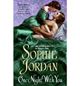 [One Night with You] [by: Sophie Jordan]