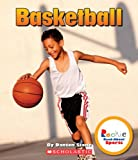 Basketball (Rookie Read-About Sports)