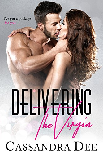 Delivering the Virgin: A Romance Novella by [Dee, Cassandra]