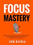 Bargain eBook - Focus Mastery by Som Bathla