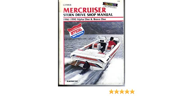 Mercruiser stern drive shop manual 1986 1990 alpha one and bravo one mercruiser stern drive shop manual 1986 1990 alpha one and bravo one ron wright etc randy stephens 9780892875535 amazon books fandeluxe Images