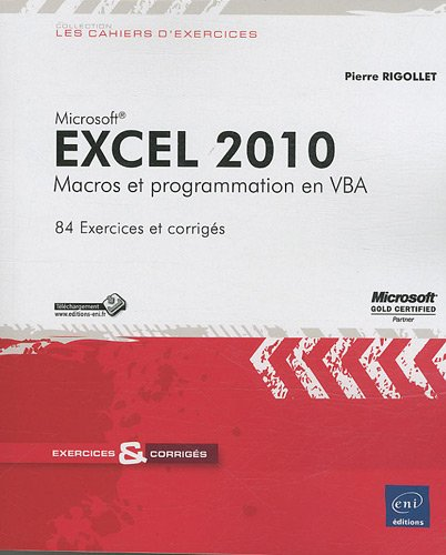 Excel 2010. Macros et programmation en VBA - Pierre Rigollet