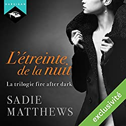 L'étreinte de la nuit (La trilogie fire after dark 1)