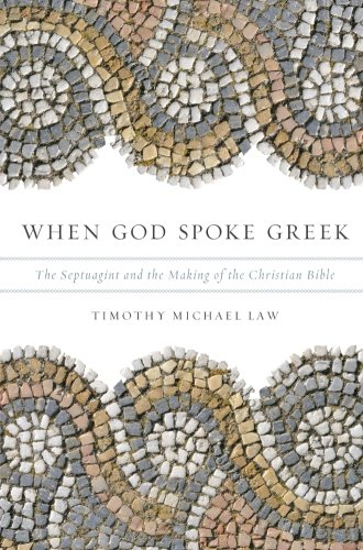 Pdf Bibles When God Spoke Greek: The Septuagint and the Making of the Christian Bible
