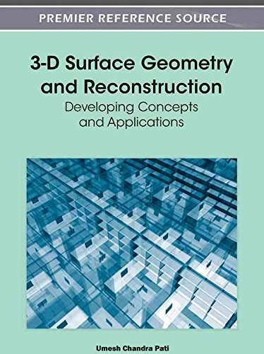 Download [ 3-D SURFACE GEOMETRY AND RECONSTRUCTION: DEVELOPING CONCEPTS AND APPLICATIONS ] By Pati, Umesh Chandra ( Author) 2012 [ Hardcover ] ebook