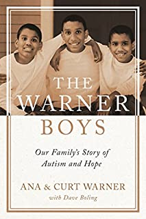 Book Cover: The Warner Boys: Our Family's Story of Autism and Hope