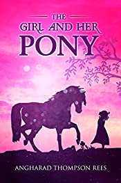 The Girl and her Pony (Magical Adventures & Pony Tales Book 3)