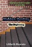 Hidden Destiny, Lilibeth Muscato, 1492306649