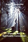 Trees & Me:Spiritually Connected
