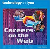 Careers on the Web, Linda Bullock, 0739846949