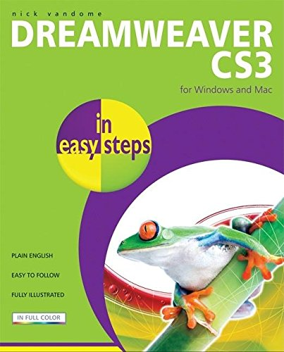 Dreamweaver CS3 in easy steps: For Windows and Mac