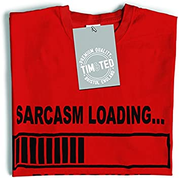 Tim And Ted I May Be Wrong But Its Highly Unlikley Confident Slogan Unlikely Spelling Joke Wife Husband Always Mens T-Shirt Cool Funny Gift Present