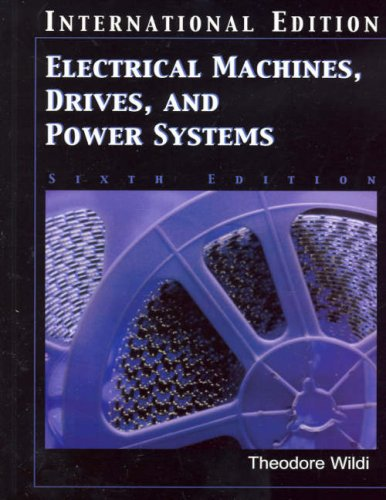 Electrical Machines, Drives and Power Systems: International