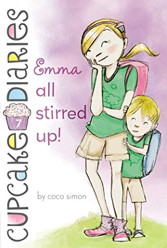 Emma All Stirred Up! (Cupcake Diaries Book 7) by Coco Simon