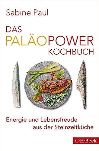 Buch: Das PaläoPower Kochbuch