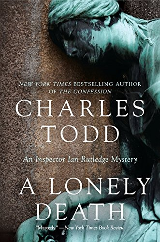 Read Online A Lonely Death: An Inspector Ian Rutledge Mystery (Inspector Ian Rutledge Mysteries) pdf epub