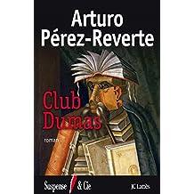 Club Dumas (Thrillers) (French Edition)
