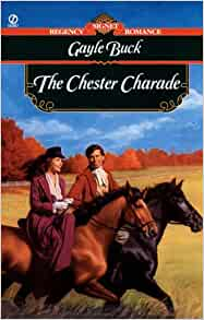 The Chester Charade: Gayle Buck: 9780451195432: Amazon.com