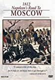 The Campaigns of Napoleon: 1812 Napoleon's Road to Moscow
