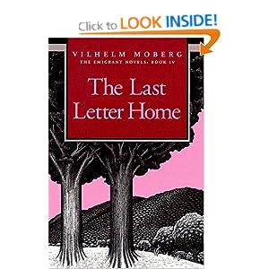 Last Letter Home: The Emigrant Novels Book 4 Vilhelm Moberg and Gustaf Lannestock