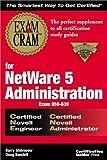Exam Cram for NetWare 5 Administration CNE/CNA