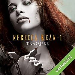 Traquée (Rebecca Kean 1)