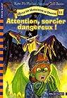 L'Ecole des Massacreurs de Dragons, Tome 11 : Attention, sorcier dangereux ! par McMullan