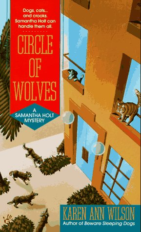 Circle of wolves: a samantha holt mystery