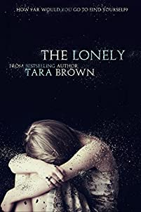 The Lonely by Tara Brown ebook deal