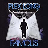 My Purpose Vol. 2: Almost Famous by Plex Long (2008-09-09)