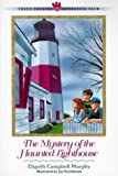 The Mystery of the Haunted Lighthouse, Elspeth Campbell Murphy, 155661411X