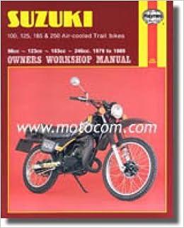 h797 suzuki ts100 ts125 ts185 ts250 1979-1989 haynes motorcycle repair  manual: manufacturer: amazon com: books