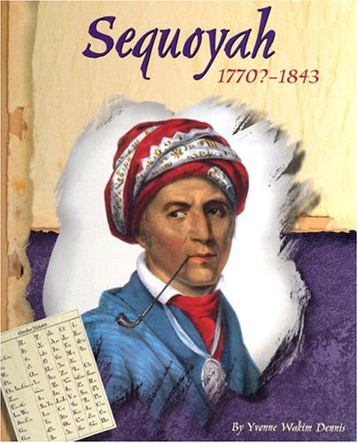 Sequoyah, 1770?-1843 (American Indian Biographies) ebook