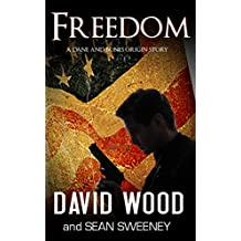 Freedom: A Dane and Bones Origins Story (The Dane And Bones Origins Series Book 1)