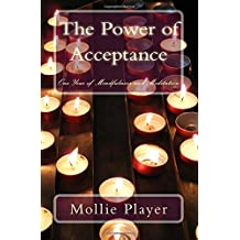 The Power of Acceptance: One Year of Mindfulness and Meditation
