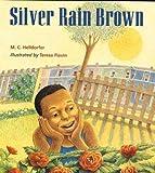 Silver Rain Brown, Mary-Claire Helldorfer, 0395730937