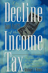 The Decline and Fall? of the Income Tax
