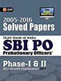 SBI PO 2017 Solved Papers (2005-2016)